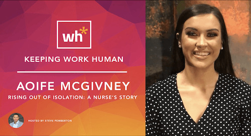 [Video] Aoife McGivney – Rising Out of Isolation: A Nurse's Story