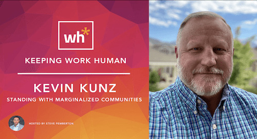 [Video] Kevin Kunz: Standing With Marginalized Communities