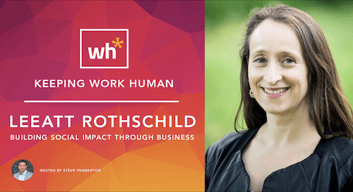 [Video] Leeatt Rothschild: Building Social Impact Through Business