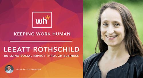 [Video] Leeatt Rothschild: Building Social Impact Through Business