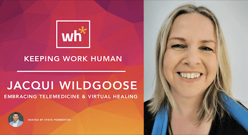 [Video] Jacqui Wildgoose: Embracing Telemedicine & Virtual Healing