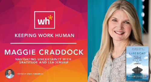 [Video] Maggie Craddock: Navigating Uncertainty With Gratitude and Leadership