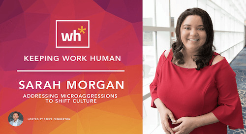 [Video] Sarah Morgan: Addressing Microaggressions to Shift Culture