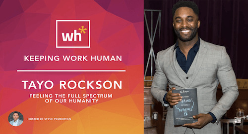 [Video] Tayo Rockson: Feeling the Full Spectrum of Our Humanity