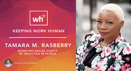 [Video] Tamara M. Rasberry: Achieving Racial Equity by Investing in People