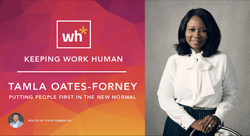 [Video] Tamla Oates-Forney: Putting People First in the New Normal