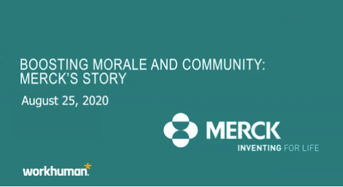 Merck Webinar Replay: Boosting Morale and Community