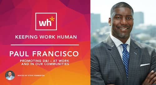 [Video] Paul Francisco: Promoting D&I at Work and in Our Communities
