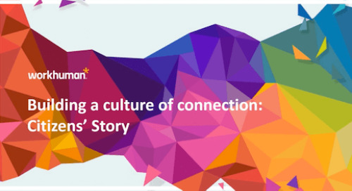 Building a Culture of Connection: Citizens' Story