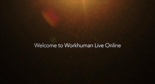 4 Key Takeaways From Workhuman Live Online