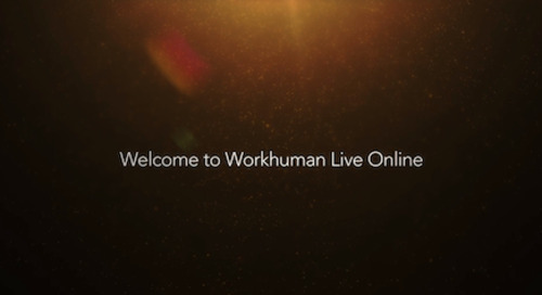 4 Key Takeaways From Workhuman Live Online