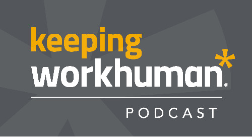 Keeping Workhuman Podcast
