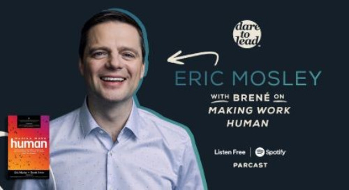 Brené Brown With Eric Mosley on Making Work Human