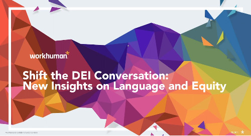Shift the DEI Conversation: New Insights on Language and Equity