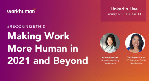 #RecognizeThis: Making Work More Human in 2021 and Beyond on LinkedIn Live