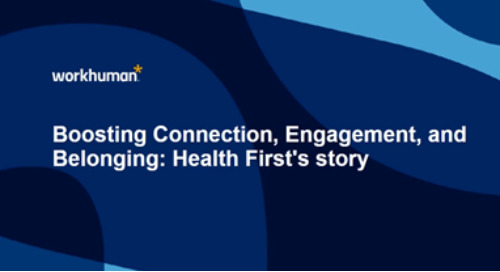 Boosting Connection, Engagement, and Belonging: Health First's Story