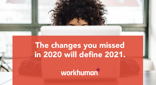 The Changes You Missed In 2020 Will Define 2021