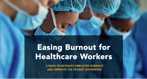 Easing Burnout for Healthcare Workers