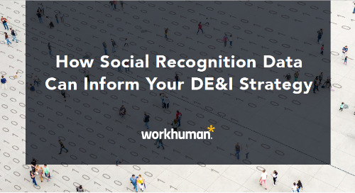 How Social Recognition Data Can Inform Your DE&I Strategy