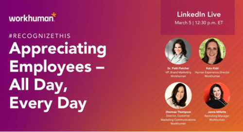 Appreciating Employees – All Day, Every Day on LinkedIn Live