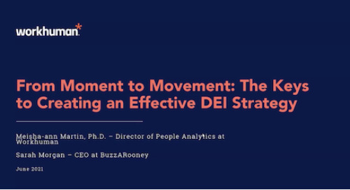 From Moment to Movement: The Keys to Creating an Effective DE&I Strategy