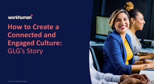 How to Create a Connected & Engaged Culture: GLG's Story