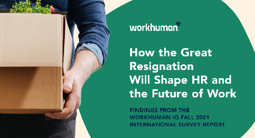 Introducing the New Workhuman Survey Report: The Great Resignation