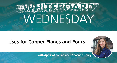 Whiteboard Wednesday: Uses for Copper Planes and Pours