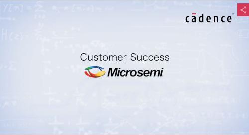 Customer Spotlight: Keren Luria - Microsemi