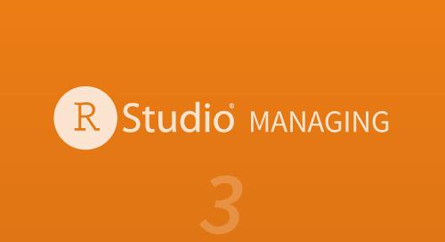 Managing - Part 3 (Packrat and RStudio)