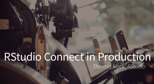 RStudio Connect in Production