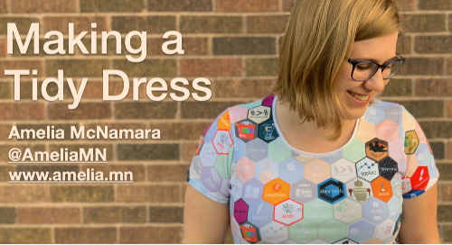 Making a tidy dress - Dr. Amelia McNamara - Lightning Talk