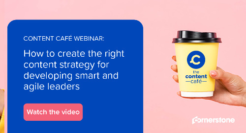 Content Cafe Webinar: How to create the right content strategy for developing agile leaders