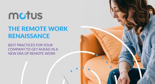 The Remote Work Renaissance