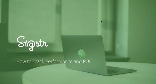 Sigstr Session: Tracking Performance and ROI