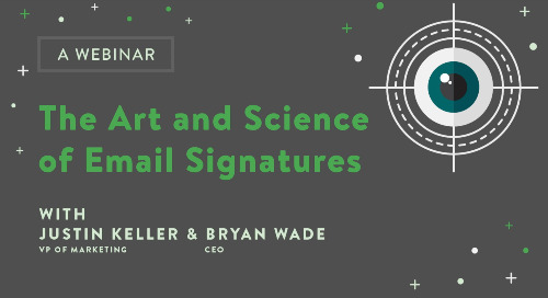 Webinar: The Art and Science of Email Signatures