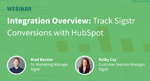 Webinar: Track Sigstr Conversions with HubSpot