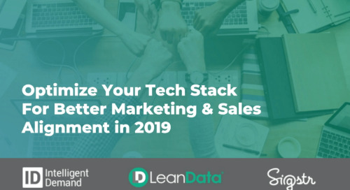 Webinar: Optimize Your Tech Stack For Better Marketing & Sales Alignment in 2019
