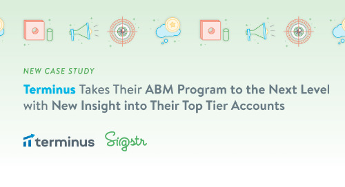 Terminus Takes Their ABM Program to the Next Level with New Insight into Their Top Tier Accounts