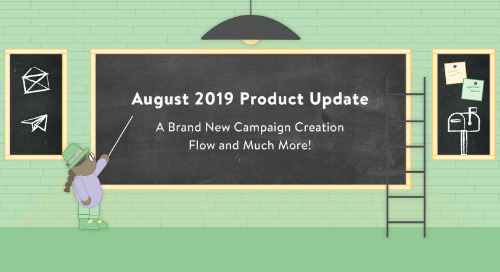 August 2019 Product Update: A Brand New Campaign Creation Flow