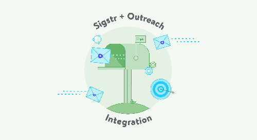 Sigstr and Outreach Announce Advanced Integration To Bring Targeted Ad Campaigns to Every Email