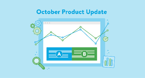 October 2019 Product Update: A/B Testing Is Here!