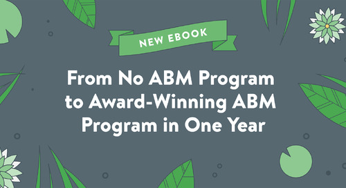 From No ABM Program to Award-Winning ABM Program