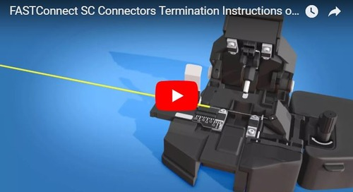Videos: Instructional Videos for FASTConnect® Connectors
