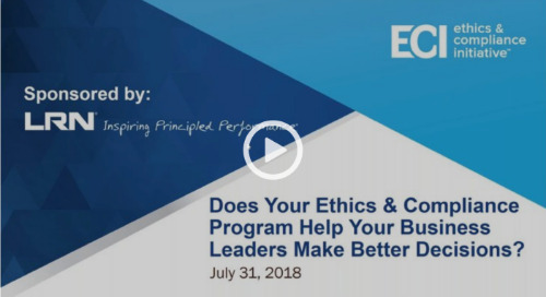 Webcast Replay: How Your Ethics & Compliance Program Can Help Business Leaders Make Better Decisions