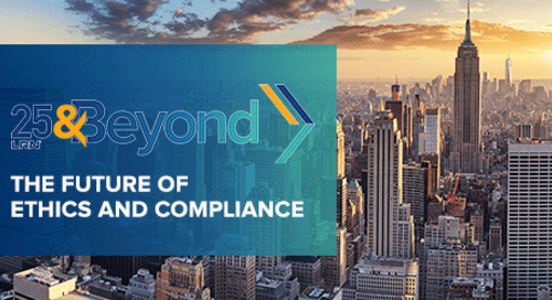 25 and Beyond - The Future of Ethics and Compliance