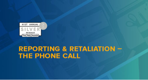 Reporting and Retaliation - The Phone Call