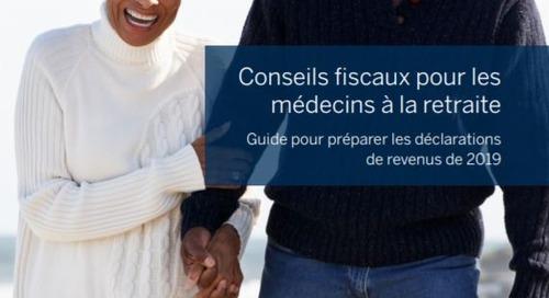 Conseils fiscaux pour les médecins à la retraite