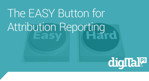 Press This EASY Button for Attribution Reporting