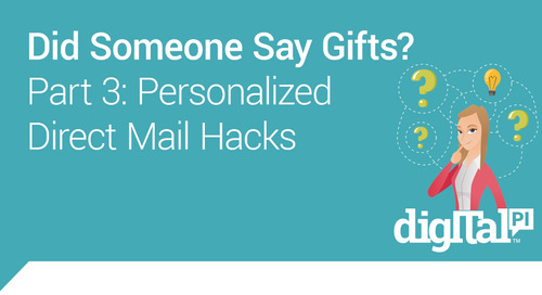 Part 3: Personalized Direct Mail Hacks